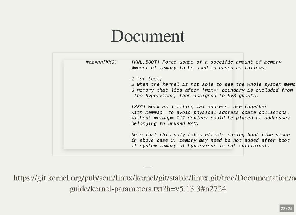 Document Document — mem=nn[KMG] [KNL,BOOT] Forc...