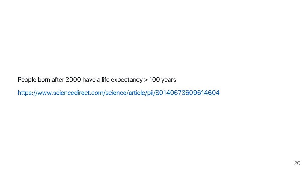 People born after 2000 have a life expectancy >...