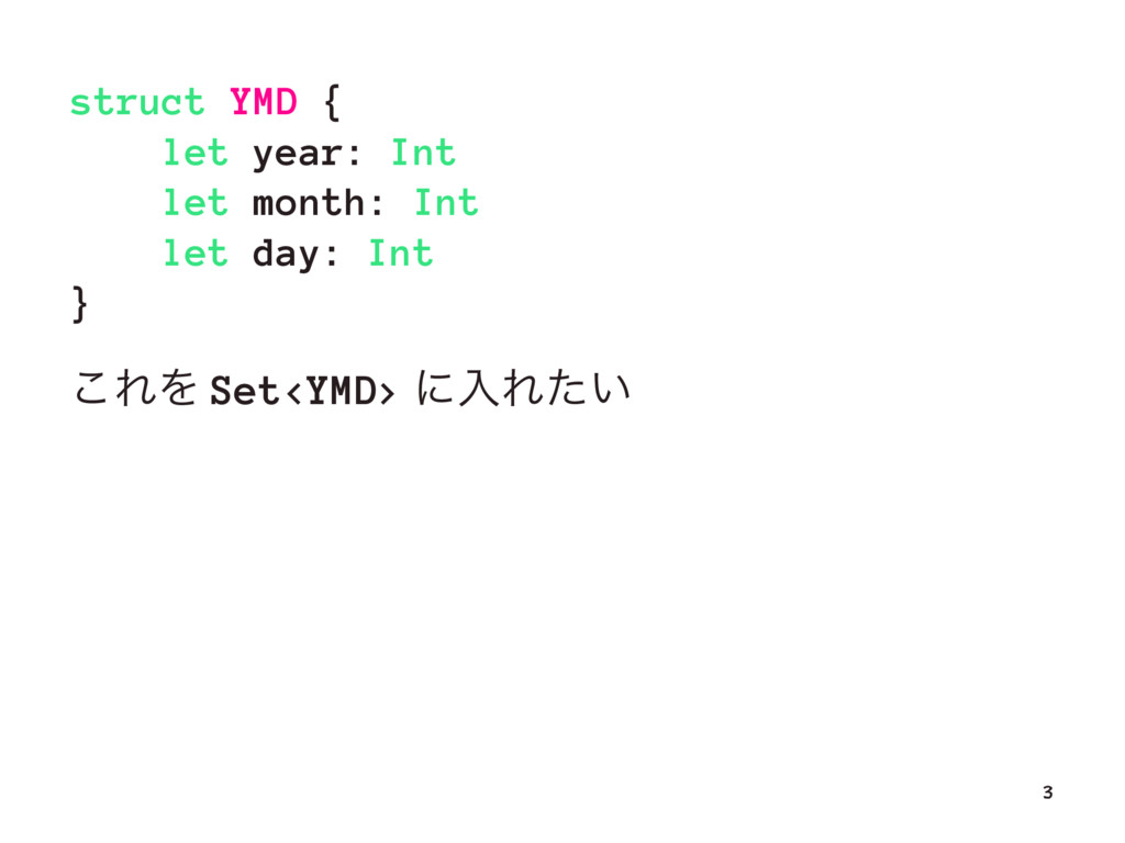 struct YMD { let year: Int let month: Int let d...