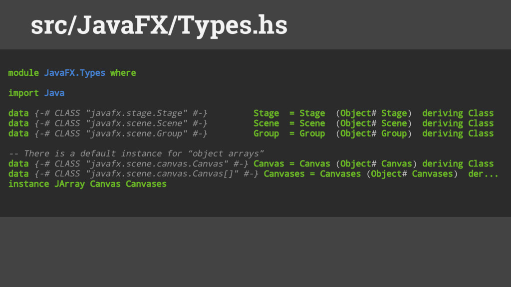 module JavaFX.Types where import Java data {-# ...