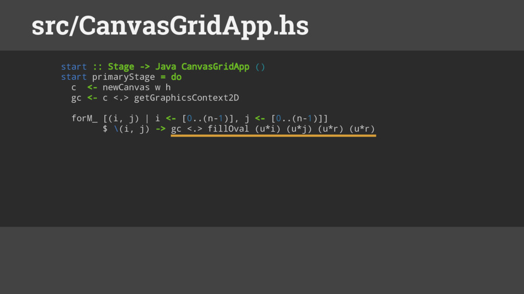 start :: Stage -> Java CanvasGridApp () start p...