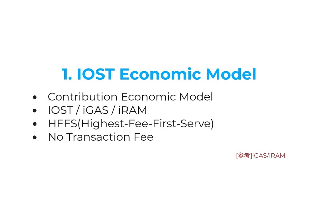 1. IOST Economic Model Contribution Economic Mo...