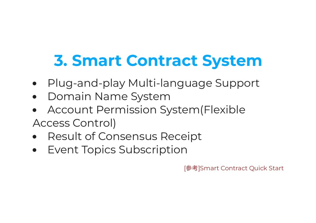 3. Smart Contract System Plug-and-play Multi-la...