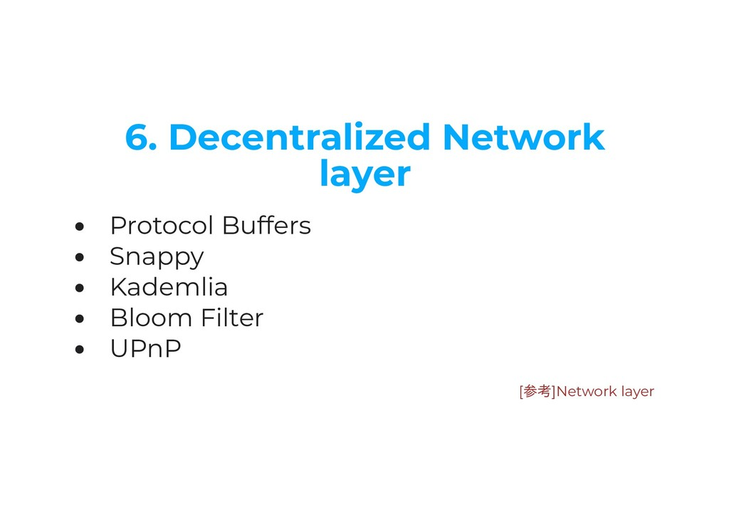 6. Decentralized Network layer Protocol Buffers...
