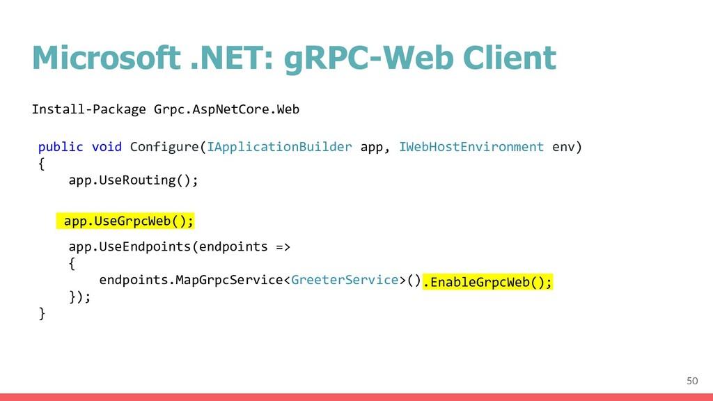 Microsoft .NET: gRPC-Web Client public void Con...