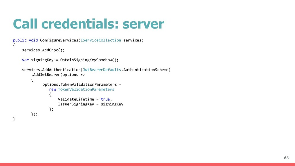 Call credentials: server 63 public void Configu...