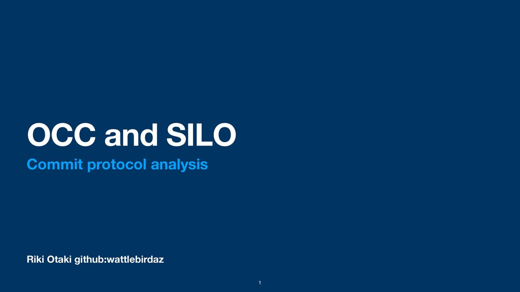 Riki Otaki github:wattlebirdaz OCC and SILO Com...