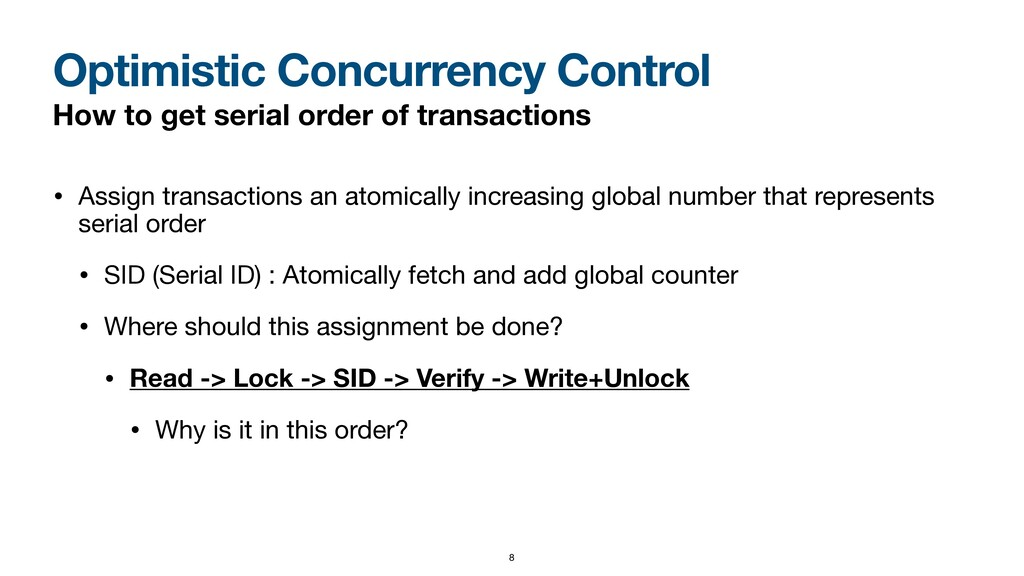 Optimistic Concurrency Control How to get seria...