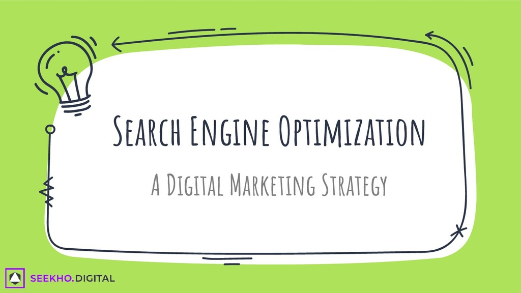 Search Engine Optimization A Digital Marketing ...
