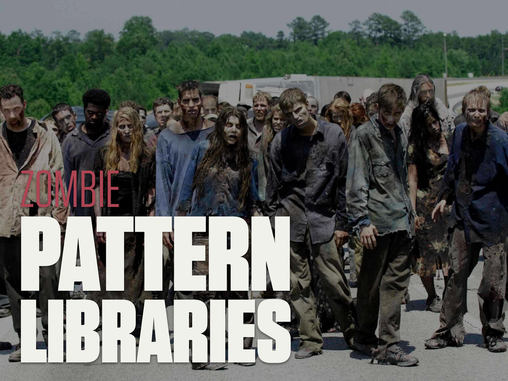 PATTERN LIBRARIES ZOMBIE