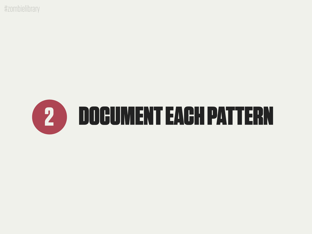 #zombielibrary DOCUMENT EACH PATTERN 2