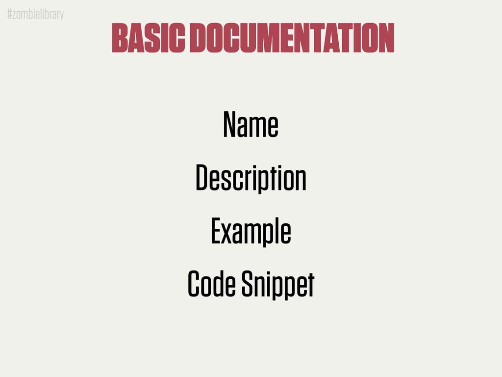 #zombielibrary BASIC DOCUMENTATION Name Descrip...