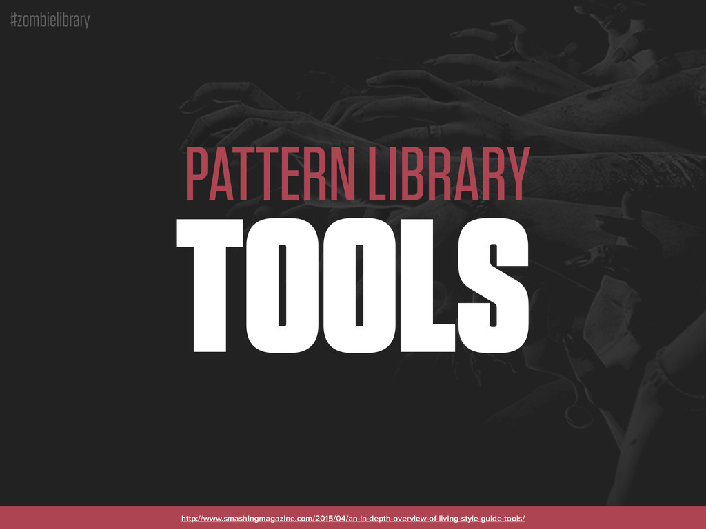 #zombielibrary PATTERN LIBRARY TOOLS http://www...