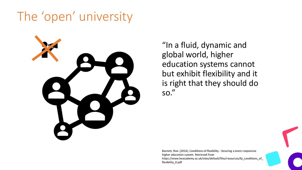"""The 'open' university """"In a fluid, dynamic and ..."""