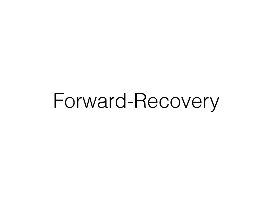 Forward-Recovery