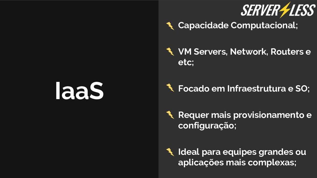 IaaS Capacidade Computacional; VM Servers, Netw...