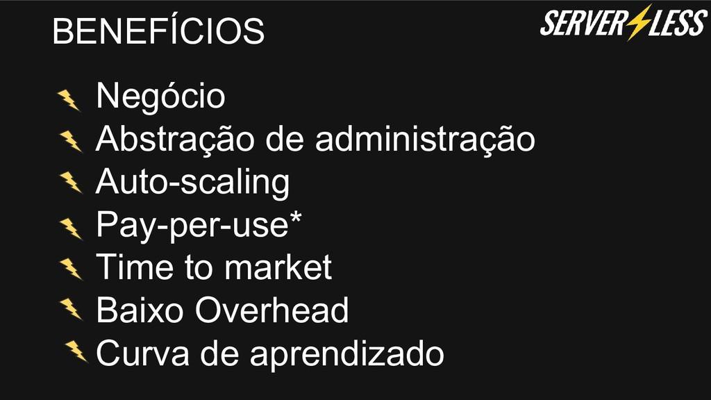Negócio Abstração de administração Auto-scaling...