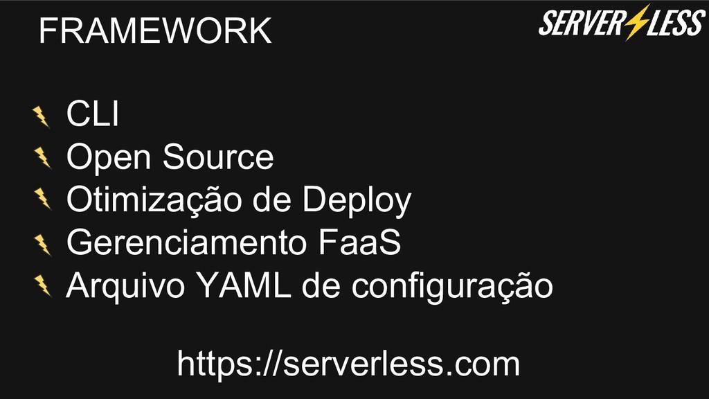 FRAMEWORK CLI Open Source Otimização de Deploy ...