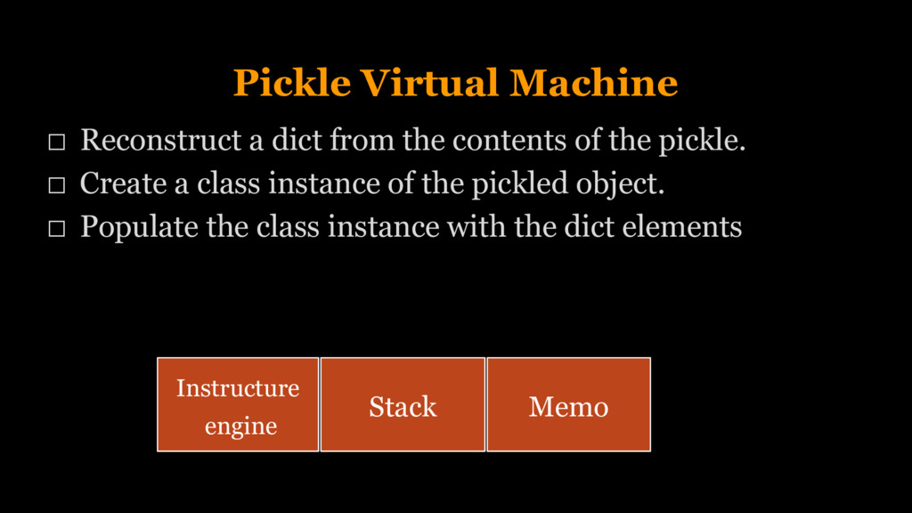 Pickle Virtual Machine Reconstruct a dict from ...