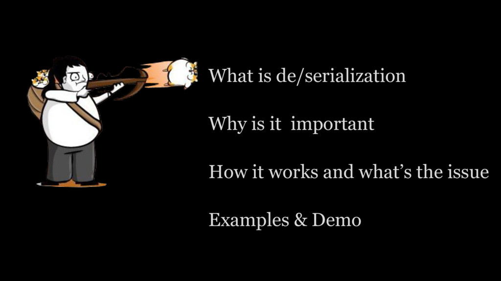 What is de/serialization Why is it important Ho...