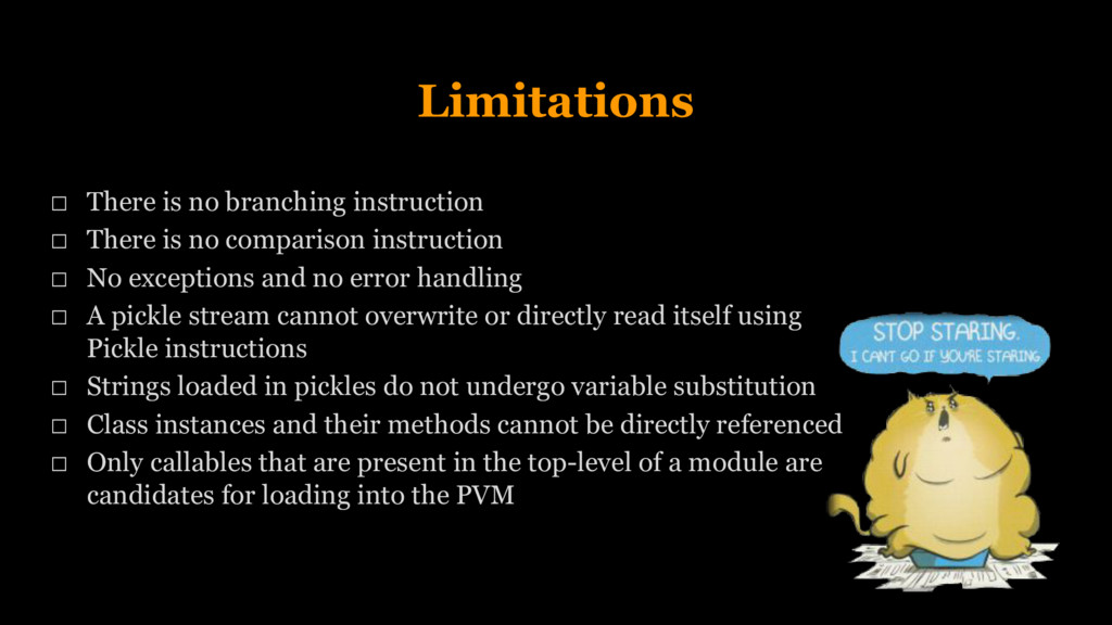 Limitations There is no branching instruction T...