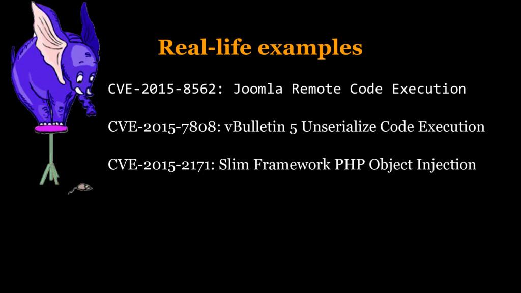 Real-life examples CVE-2015-8562: Joomla Remote...