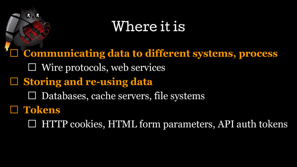 Where it is Communicating data to different sys...