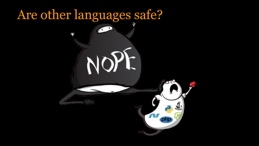 Are other languages safe?