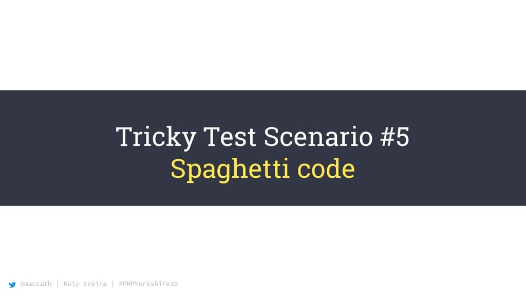 @maccath | Katy Ereira | #PHPYorkshire19 Tricky...