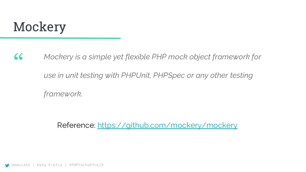 "@maccath | Katy Ereira | #PHPYorkshire19 "" Mock..."