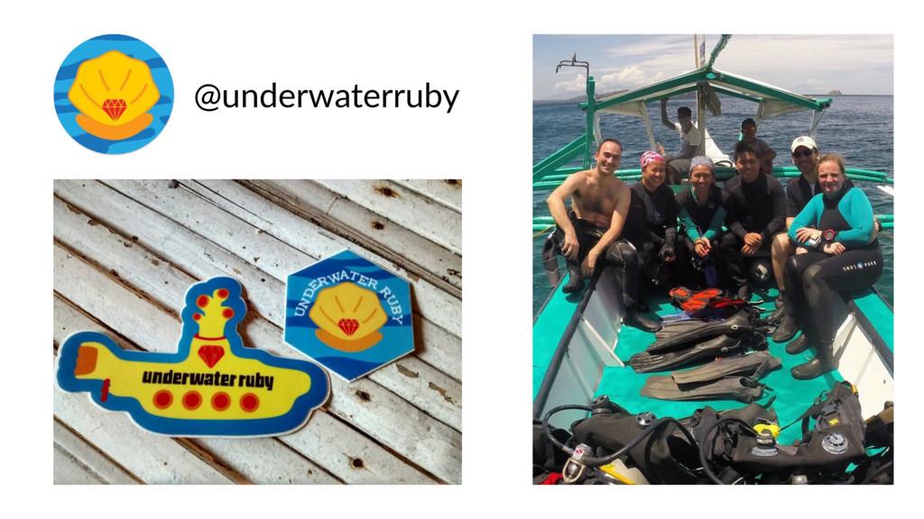 @underwaterruby