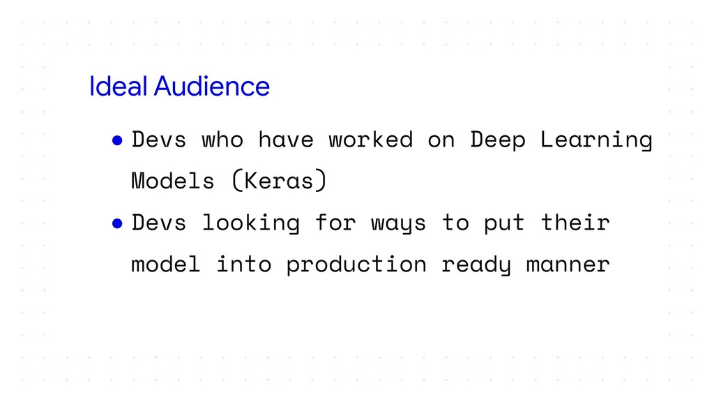 ● Devs who have worked on Deep Learning Models ...