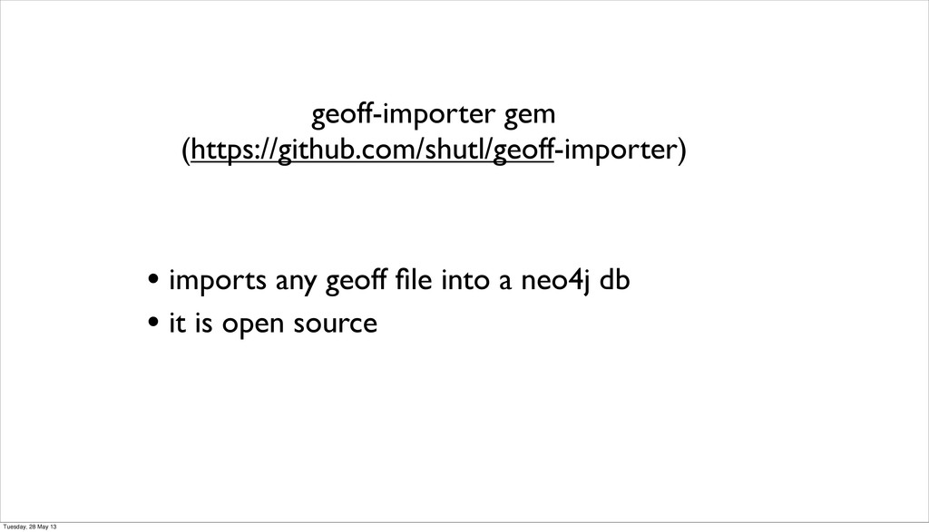 • imports any geoff file into a neo4j db • it is...