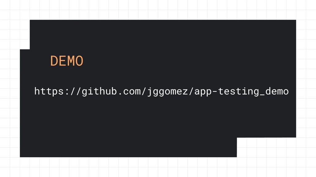 https://github.com/jggomez/app-testing_demo DEMO