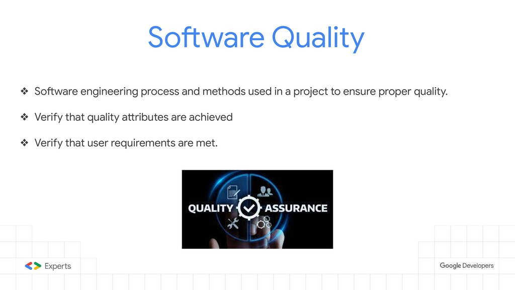 Software Quality ❖ Software engineering process...