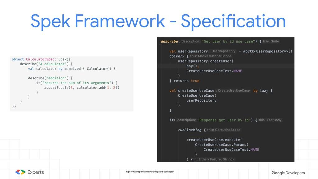 Spek Framework - Specification https://www.spek...