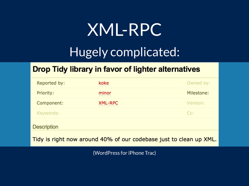 XML-RPC Hugely complicated: (WordPress for iPho...