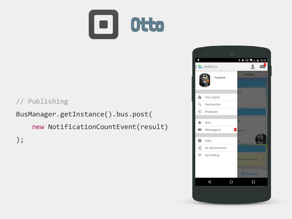 Otto // Publishing BusManager.getInstance().bus...