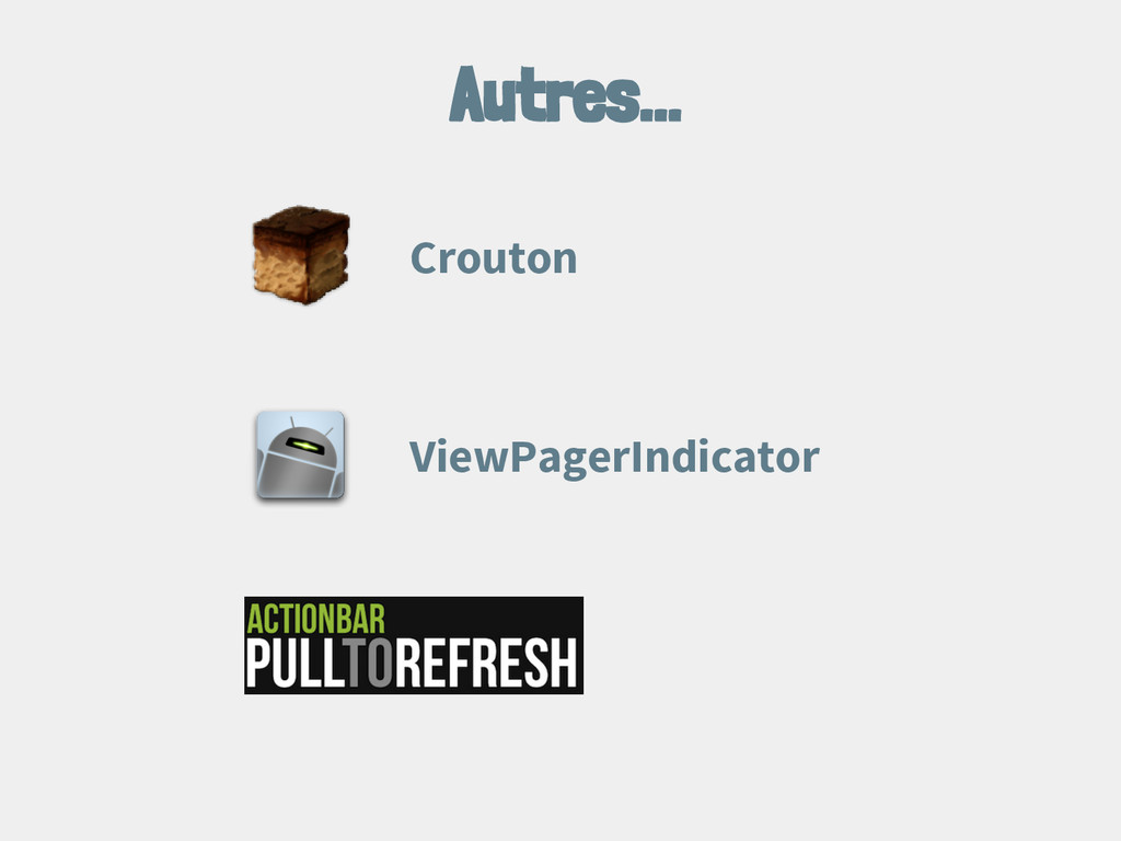 Autres... Crouton ViewPagerIndicator