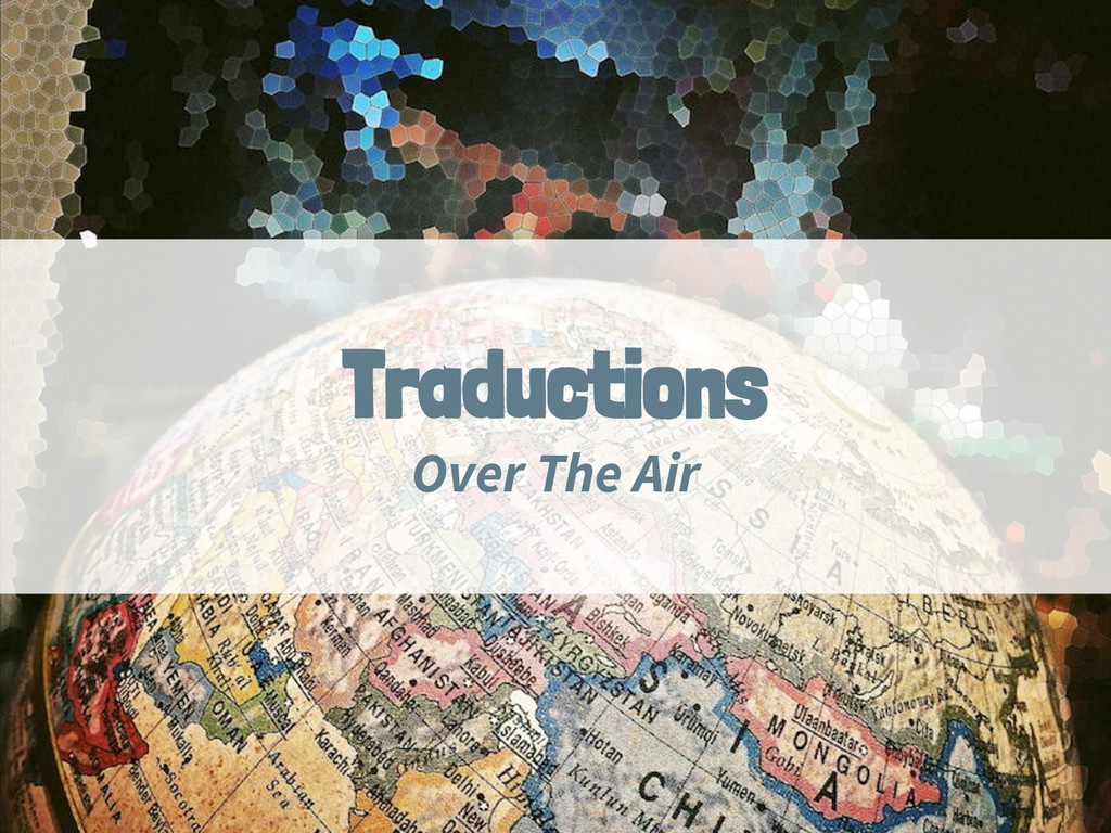 Traductions Over The Air