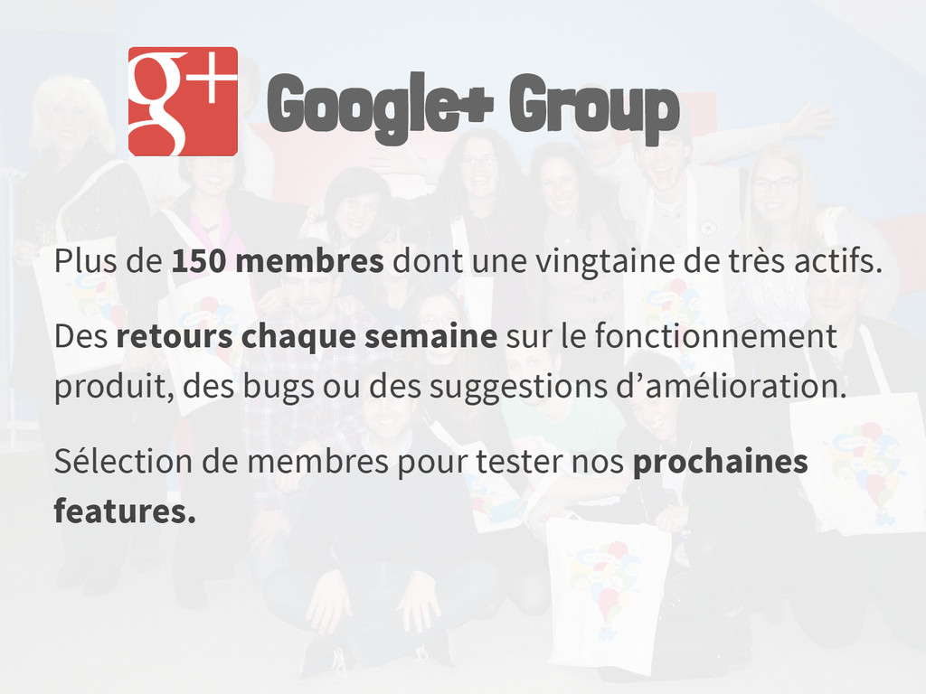 Google+ Group Plus de 150 membres dont une ving...