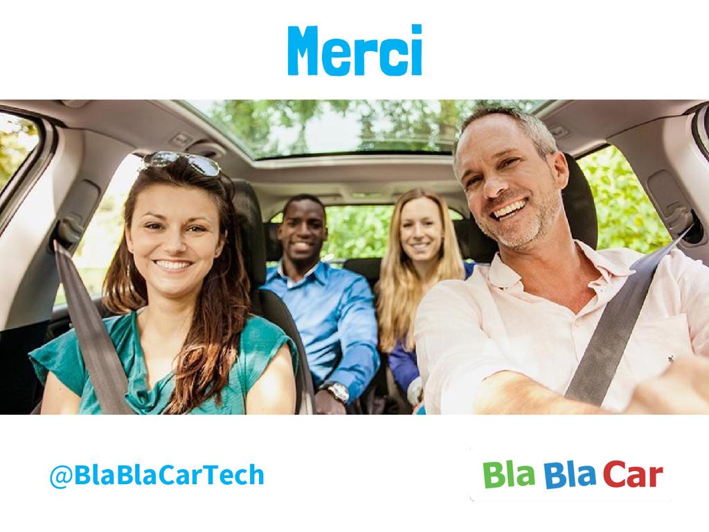 Merci @BlaBlaCarTech