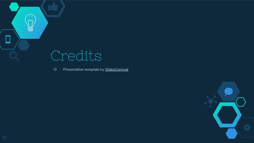 Credits ◇ Presentation template by SlidesCarniv...