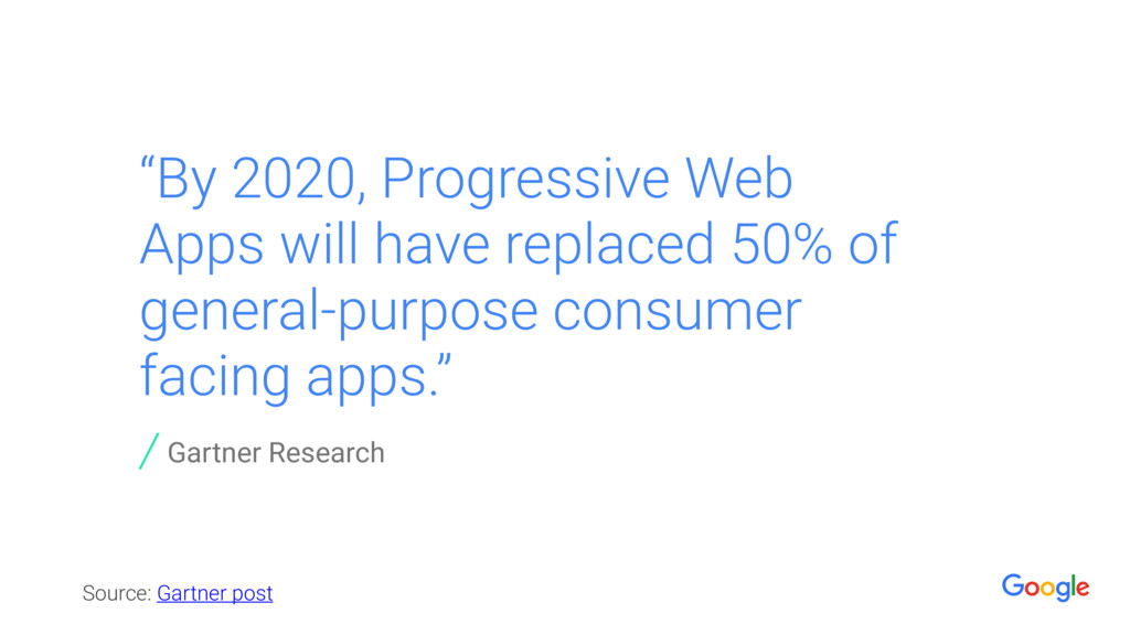 """By 2020, Progressive Web Apps will have replac..."