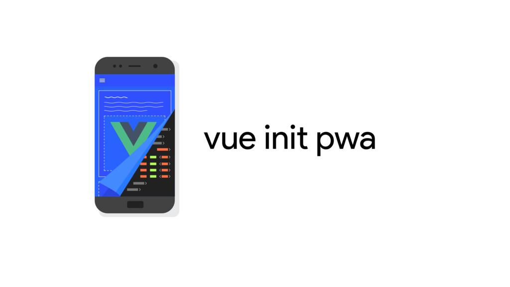 vue init pwa