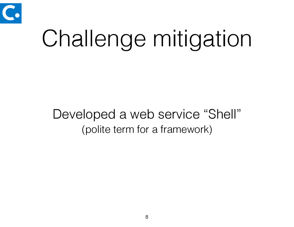 Challenge mitigation 8 (polite term for a frame...