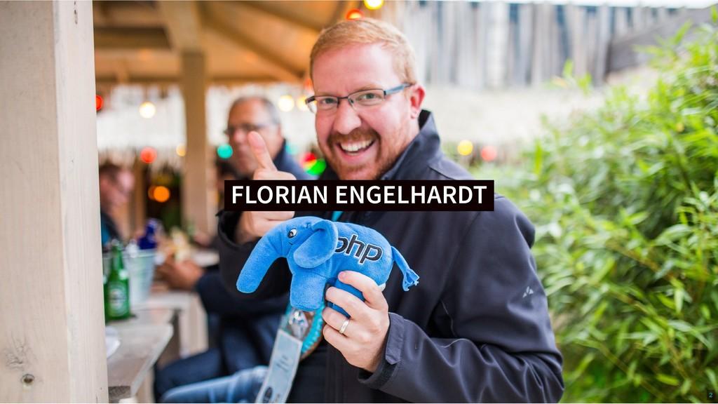 FLORIAN ENGELHARDT FLORIAN ENGELHARDT 2