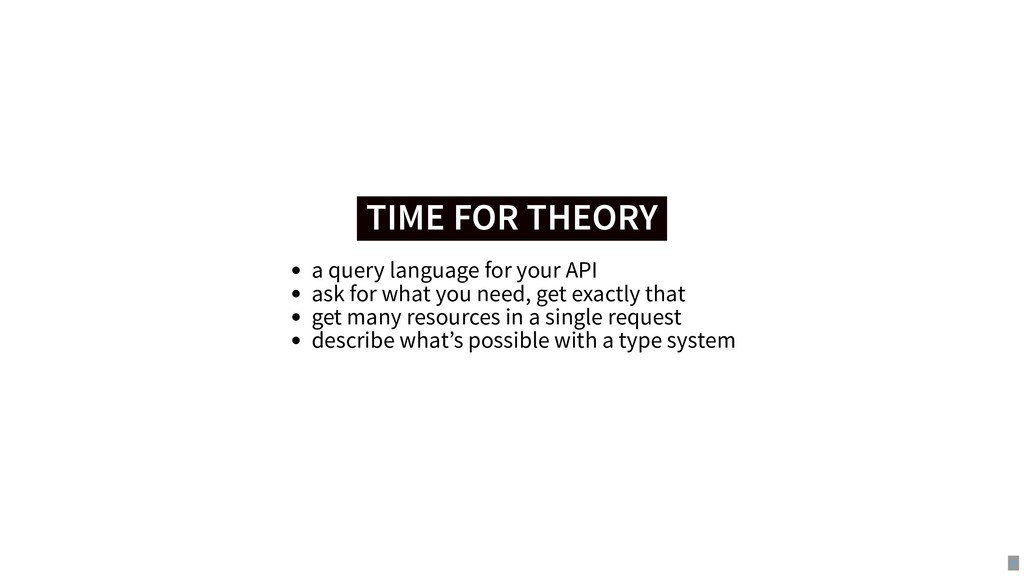 TIME FOR THEORY TIME FOR THEORY a query languag...