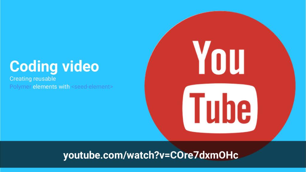 youtube.com/watch?v=COre7dxmOHc Coding video Cr...
